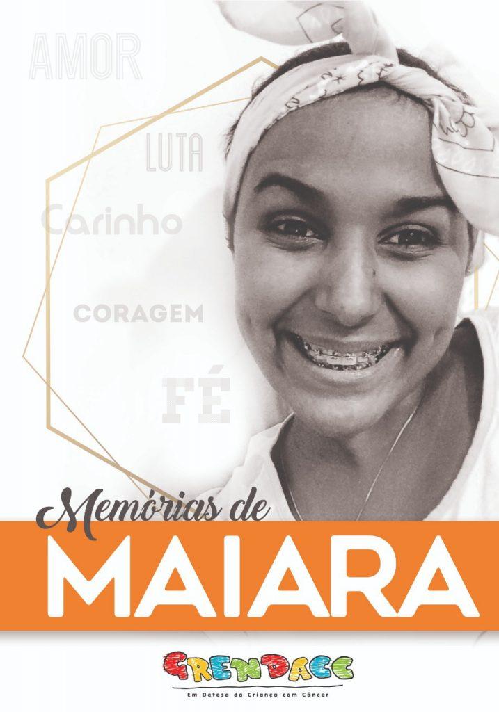 'Memórias de Maiara', que narra luta de mãe e filha contra o câncer, doará renda ao Grendacc
