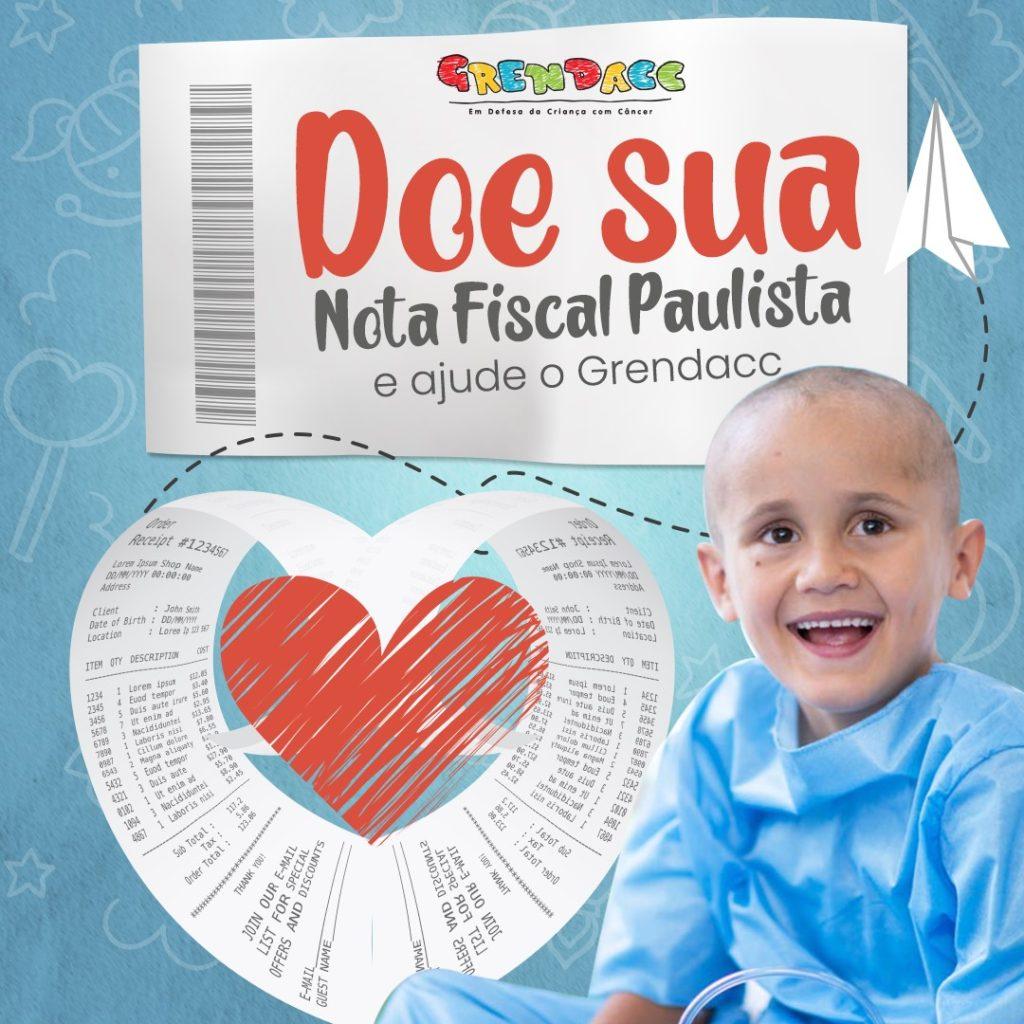 Doe sua Nota Fiscal Paulista e ajude o Grendacc